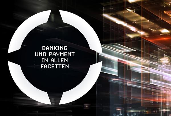 Banking & Payment - die Bezahlsysteme der Zukunft